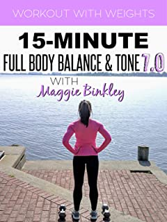 15-Minute Full Body Balance & Tone 7.0 Workout (with weights)