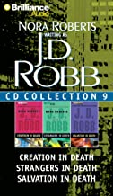 J. D. Robb CD Collection 9: Creation in Death, Strangers in Death, Salvation in Death (In Death Series)