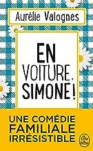 En voiture, Simone !: Roman (Littérature)