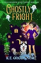 Ghostly Fright (Lorna Shadow Cozy Ghost Mystery Book 11)