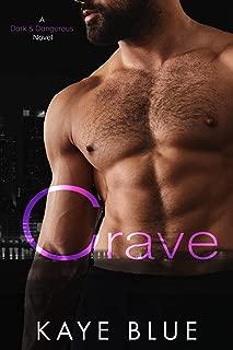 Crave (Dark and Dangerous Book 4)