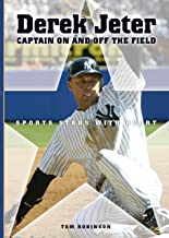 Derek Jeter: Captain On and Off the Field (Sports Stars with Heart (Hardcover))