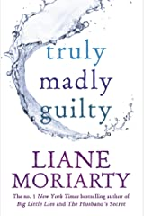 Truly Madly Guilty Kindle Edition