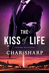The Kiss of Life (Soul Mate Rescued Book 1) Kindle Edition