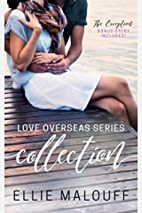 Love Overseas Series Collection: Three Destination Romances Plus Exclusive Story Kindle Edition