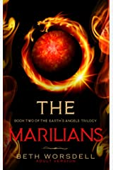 The Marilians: Adult Edition. (The Earth's Angels Trilogy Book 2) (English Edition) Kindle版