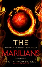 The Marilians: Adult version. Our Planet Dying, was just the beginning..... (Book two of the Earth's Angels Trilogy 2) (English Edition)