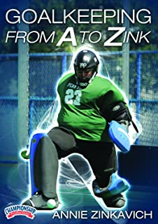 Championship Productions Annie Zinkavich: Goalkeeping From A to Zink DVD