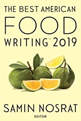 The Best American Food Writing 2019 (The Best American Series ®) Kindle Edition