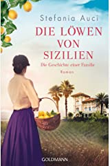 Die Löwen von Sizilien: Die Geschichte einer Familie - Roman (German Edition) Formato Kindle