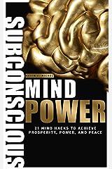 Subconscious Mind Power Kindle Edition