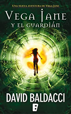 Vega Jane y El guardián (Serie de Vega Jane 2) (Spanish Edition)