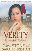 Verity for Brendan McGall (An Outlaw's Mail Order Bride Series Book 3)