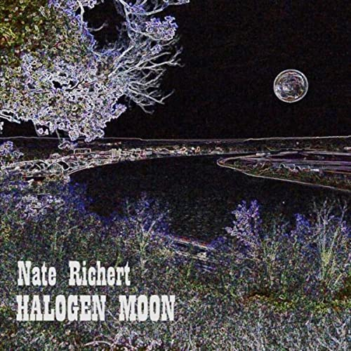 Halogen Moon By Nate Richert On Amazon Music Amazon Com Nate richert possesses a great talent for creativity and self expression, typical of many accomplished writers, poets, actors and musicians. halogen moon by nate richert on amazon