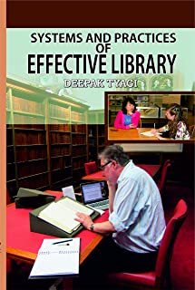 Systems And Practices Of Effective Library