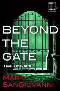 Beyond the Gate (A Kathy Ryan Novel Book 3)
