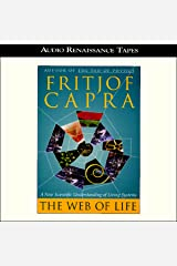 The Web of Life: A New Scientific Understanding of Living Systems Audible Audiobook
