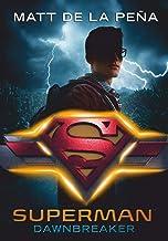 Superman – Dawnbreaker