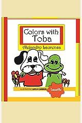 Colors with Toba (Toba & Fuz - Newborns Book 1) Kindle Edition