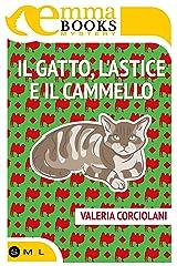 Il Gatto, l'Astice e il Cammello (Italian Edition) Versión Kindle