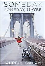 Someday, Someday, Maybe: A Novel PDF