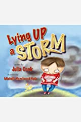 Lying Up a STORM: A Picture Book About Telling the Truth Kindle Edition