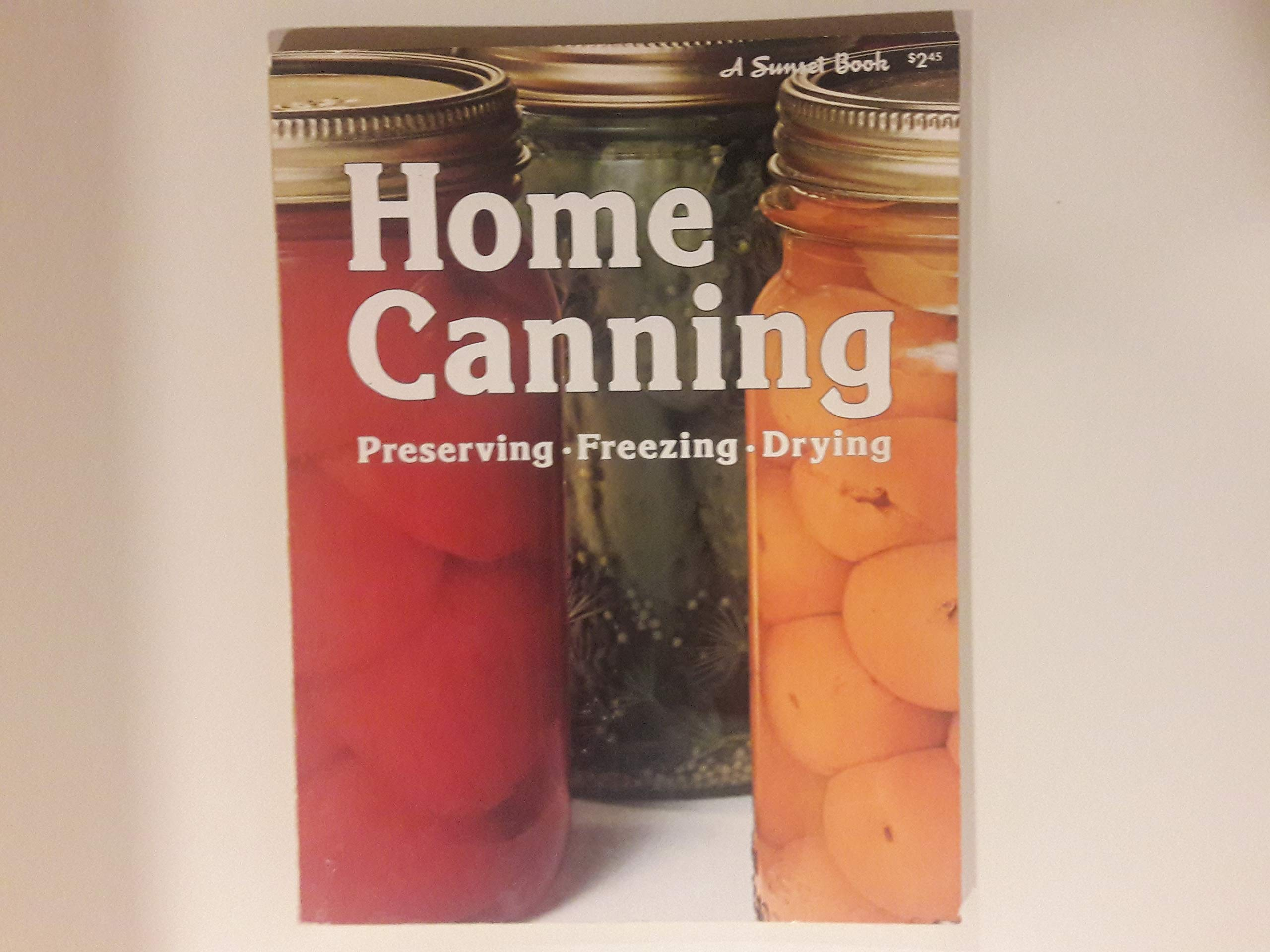 Image OfSunset Home Canning: Preserving, Freezing, Drying
