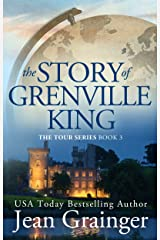 The Story of Grenville King: A feel-good Irish summer read. (The Tour Series Book 3) Kindle Edition