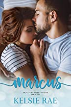 Marcus: a best friends/older brother, roommate romance stand alone (Signature Sweethearts)