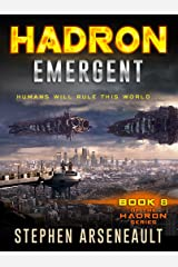 HADRON Emergent: (Book 8) Kindle Edition
