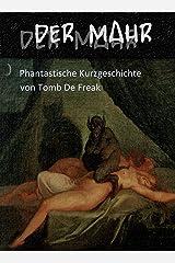 Der Mahr: phantastische Kurzgeschichte Kindle Ausgabe