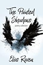 The Painted Shadows: Poetry Collection