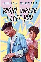 Right Where I Left You (English Edition) eBook Kindle