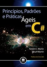 Princípios, Padrões e Práticas Ágeis em C# (Portuguese Edition)