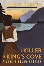 A Killer in King's Cove (A Lane Winslow Mystery Book 1)