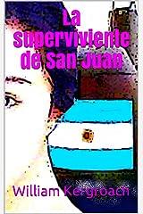 La superviviente de San Juan (Spanish Edition) Format Kindle