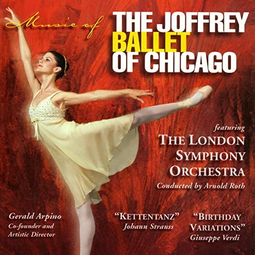 Muisc of The Joffrey Ballet of Chicago