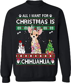 Bamys All I Want for Christmas is Chihuahua Dog Ugly Christmas Sweater Unisex Crewneck Sweatshirt