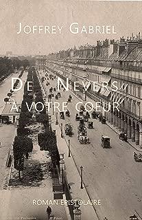 De Nevers a votre coeur: Roman épistolaire (French Edition)
