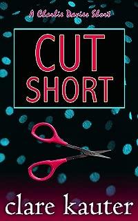 Cut Short (A Charlie Davies Short Book 2)
