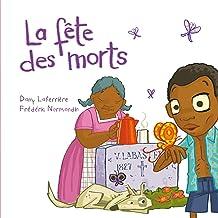 La fête des morts (French Edition)