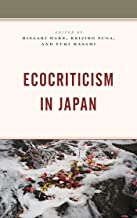Ecocriticism in Japan (Ecocritical Theory and Practice)