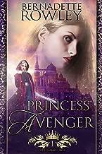 Princess Avenger: An Epic Fantasy Romance Novel (Queenmakers Saga Book 1)