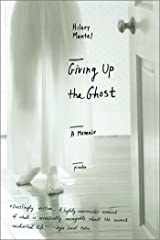 Giving Up the Ghost: A Memoir (John MacRae Books) Kindle Edition