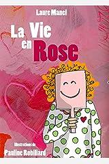 La vie en Rose Broché