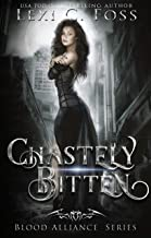 Chastely Bitten (Blood Alliance Series Book 1)