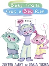 Baby Trolls Get a Bad Rap (Underrated Babies Book 1) (English Edition)