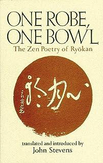 One Robe, One Bowl: The Zen Poetry of Ryokan (English Editio