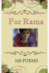 For Rama (108 Poems Book 4) Kindle Edition