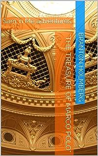 """The Treasure of Marco Polo"": Sam 'n Me adventures (Sam 'n Me(TM) adventure books Book 7)"